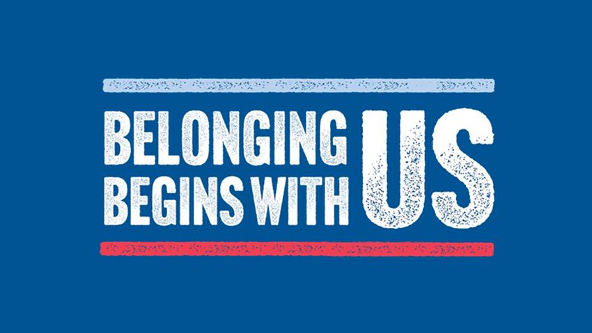 Belonging Begins With Us